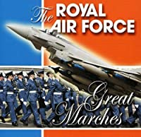 Royal Air Force: Great Marches