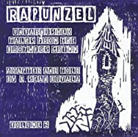 Rapunzel: Unvarnished Tales From The Brothers Grimm (Volume 2)【CD】 [並行輸入品]
