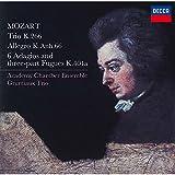 モーツァルト:三重奏曲、6つのアダージョとフーガ 他