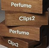Perfume Clips 2(通常盤)[DVD]