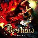 METAL SOULS【初回限定盤CD+ボーナスDVD(初回限定盤ボーナストラック収録/日本語解説書封入/歌詞対訳付)】