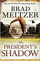 The President's Shadow (The Culper Ring Trilogy) by NA(1905-07-04)