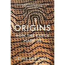 Origins: How the Earth Shaped Human History