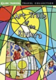 Art Trails Of The Riviera [DVD]