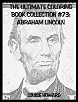The Ultimate Coloring Book Collection - Abraham Lincoln