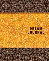 Dream Journal: Journal notebook for recording dreams, includes spaces, prompts, sketch area, emotions and check boxes