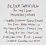 BETTER THAN NEW-The Song I Love-