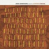 John Armstrong Presents Afrobeat Brasil [Analog]