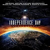 Independence Day: Resurgence (Original Motion Picture Soundtrack) by Harald Kloser