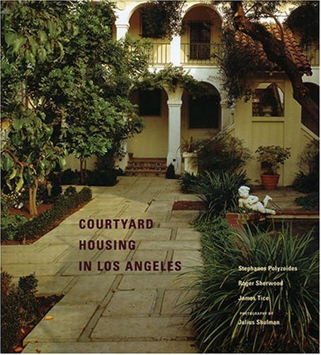 Download Courtyard Housing in Los Angeles 0910413533