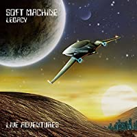 Live Adventures by Soft Machine