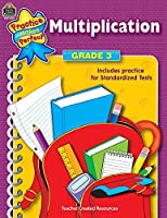 Multiplication Grade 3 (Practice Makes Perfect (Teacher Created Materials)) by Teacher Created Resources Staff(2002-03-01)