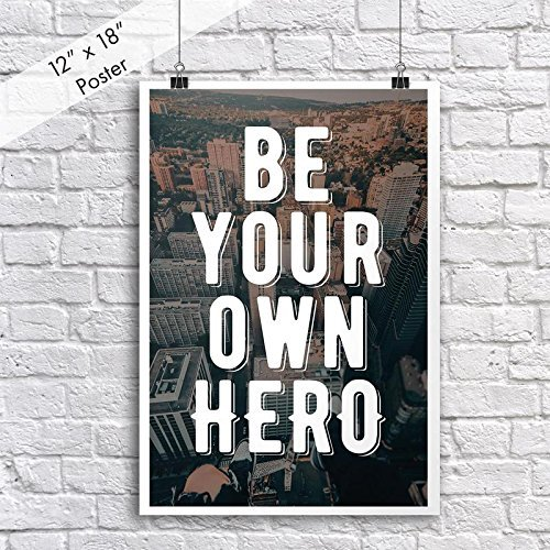 jsc442 Be Your Own Heroポスター| 18-inches by 12-inches | Motivational Inspirational |プレミアム100lbグロスポスター用紙