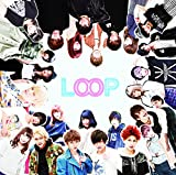 LOOP(初回限定盤)(DVD付)