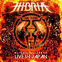 Blinded By.. -CD+DVD- by Hibria (2012-10-16)