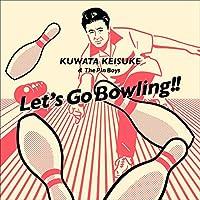 レッツゴーボウリング (ボウリング公式ソング / KUWATA CUP 公式ソング)(アナログ盤)(特典なし) [Analog]