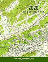 2020 Weekly Planner: Oak Ridge, Tennessee (1952): Vintage Topo Map Cover