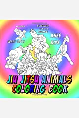 Jiu Jitsu Animals Coloring Book: Cute Animals Gift, Educational and Stress Relieving BJJ Coloring Book for Kids (Martial Arts Coloring Books) Paperback
