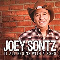It All Begins With A Song by Joey Sontz