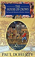 The House of Crows (Sorrowful Mysteries of Brother Athelstan)