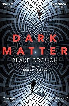 Dark Matter by [Crouch, Blake]