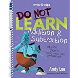 Do Not Learn Addition & Subtraction Write & Wipe Book