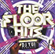 The Floor Hits Mixed by DJ YUI PEACOCK