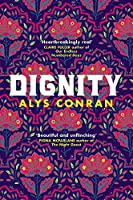 Dignity: From the award-winning author of Pigeon