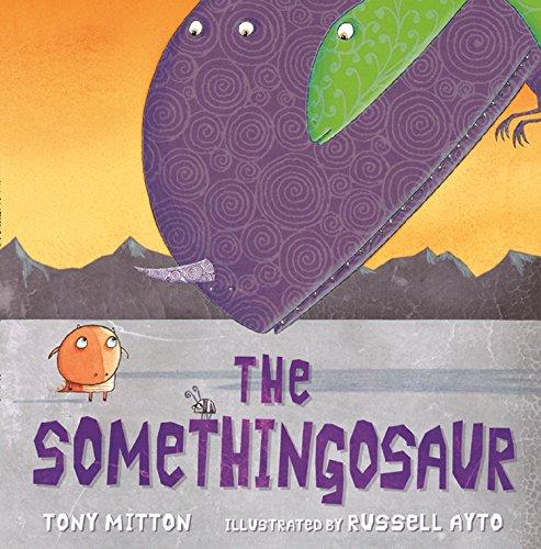 The Somethingosaur (English Edition)