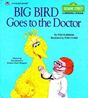 Big Bird Goes to the Doctor (Growing Up)