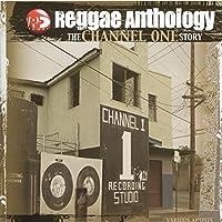 Reggae Anthology: Channel One