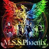 【Amazon.co.jp限定】M.S.S.Phoenix【オリジナル特典付】(音楽/CD)