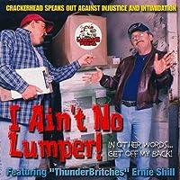 I Aint No Lumper