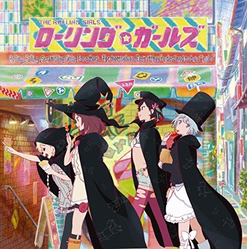 TVアニメ「ローリング☆ガールズ」オリジナルサウンドトラック
