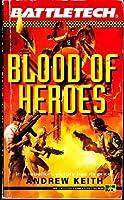 Battletech 11:  Blood of Heroes