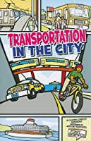 Transportation in the City (First Graphics: My Community)