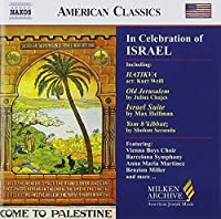 In Celebration of Israel (Milken Archive of American Jewish Music) by In Celebration of Israel (2013-05-03)