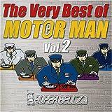 The Very Best of MOTOR MAN Vol2