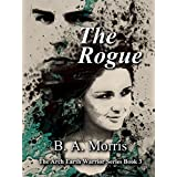 The Rogue (The Arch Earth Warrior Series Book 3) (English Edition)