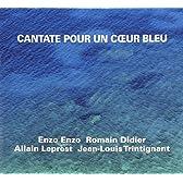 Cantate Pour Un Ceaur Bleu