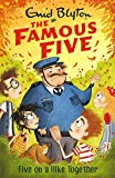 Famous Five: Five On A Hike Together: Book 10 (Famous Five series)