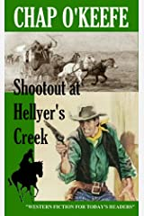 Shootout at Hellyer's Creek Kindle Edition
