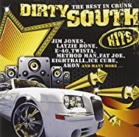 Dirty South Hits-the Best in Crunk
