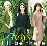 I'll be there♪RoysのCDジャケット