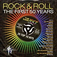 Rock & Roll: First 50 Years - The Early 60's