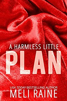A Harmless Little Plan (Harmless #3) by [Raine, Meli]