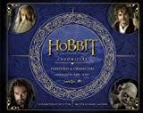 The Hobbit Chronicles: An Unexpected Journey. Creatures & Characters (The Hobbit: an Unexpected Journey)