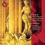 Feste Romane / Fontane Di Roma / Pini Di Roma