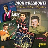 Alone And Together 1960-1962 - 4 Original LPs + 45s [ORIGINAL RECORDINGS REMASTERED] 2CD SET by Dion & The Belmonts (2013-07-30)