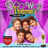 Doo Wop Themes Vol 8: Love Pt
